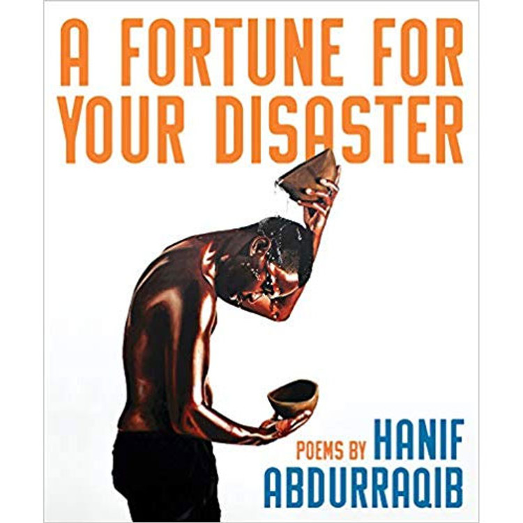 A Fortune for Your Disaster by Hanif Abdurraqib
