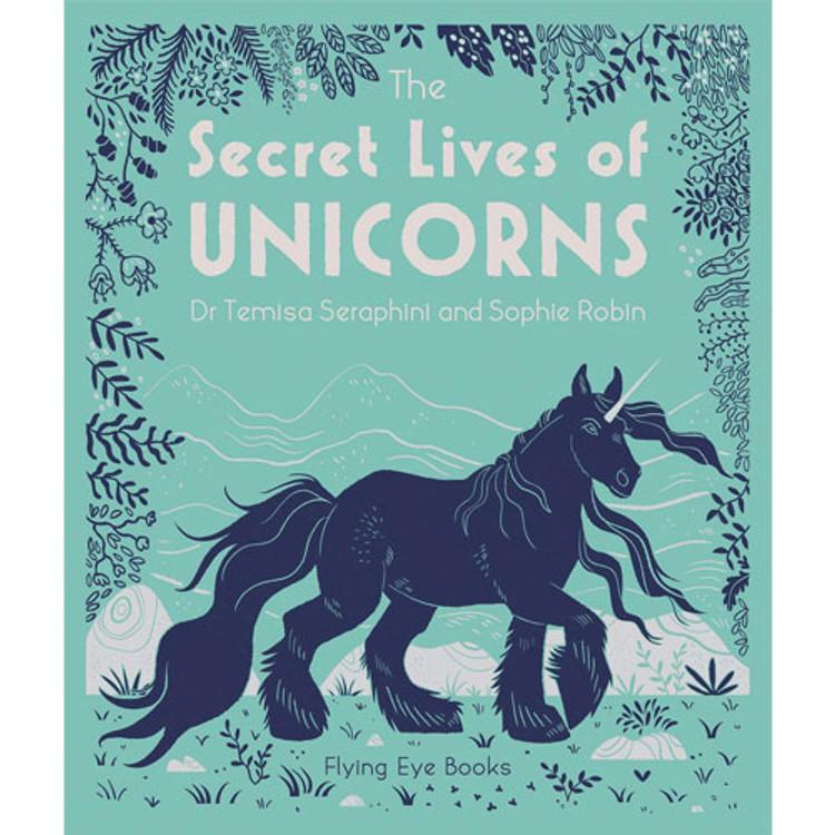 The Secret Lives of Unicorns Hardcover