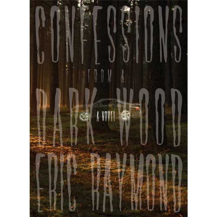 Confessions from a Dark Wood Paperback