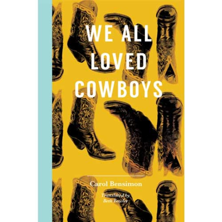 We All Loved Cowboys Paperback