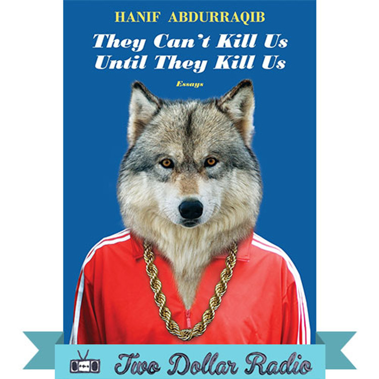 Hanif Abdurraqib They Can't Kill Us Until They Kill Us  book