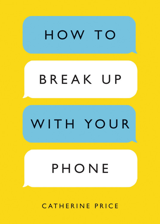 How to Break Up with Your Phone: The 30-Day Plan to Take Back Your Life Paperback – February 13, 2018 by Catherine Price  (Author)