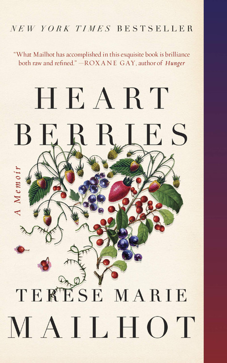 Heart Berries: A Memoir Paperback by Terese Marie Mailhot  (Author)