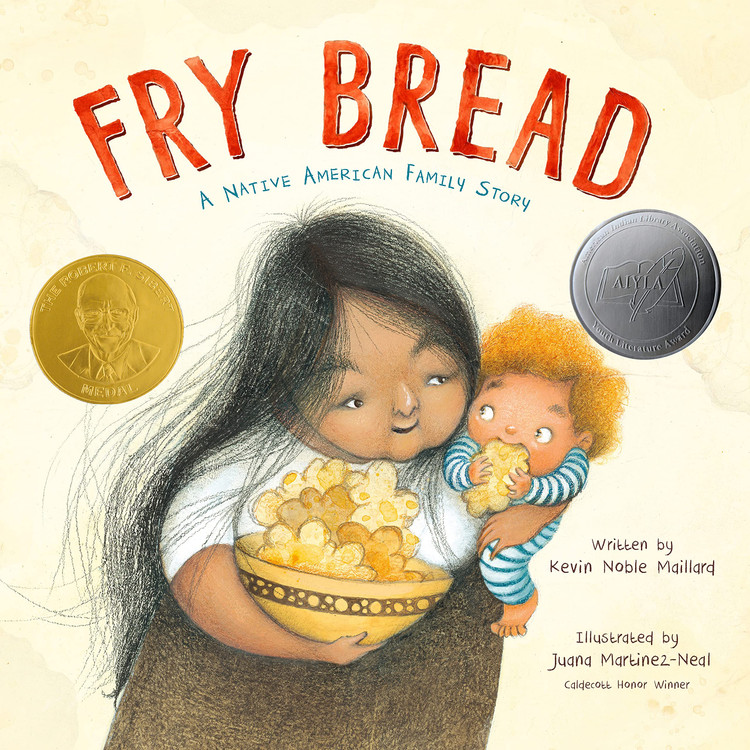 Fry Bread: A Native American Family Story Hardcover – Picture Book, October 22, 2019 by Kevin Noble Maillard  (Author), Juana Martinez-Neal  (Illustrator)