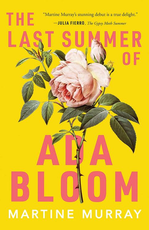 The Last Summer of Ada Bloom Paperback by Martine Murray