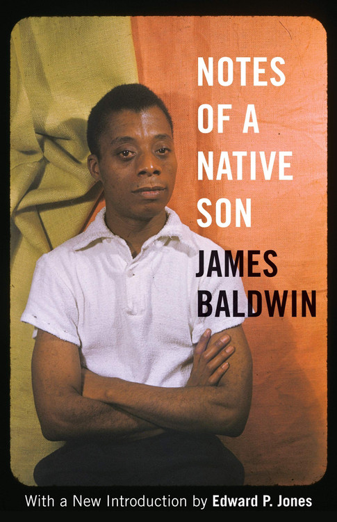 Notes of a Native Son by James Baldwin  (Author), Edward P. Jones (Foreword)