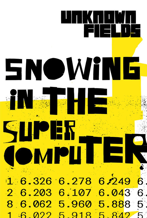 Snowing in the Supercomputer: Unknown Fields Paperback  by Kate Davies (Author), Liam Young (Author)