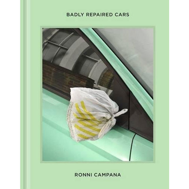Badly Repaired Cars Hardcover by Ronni Campana