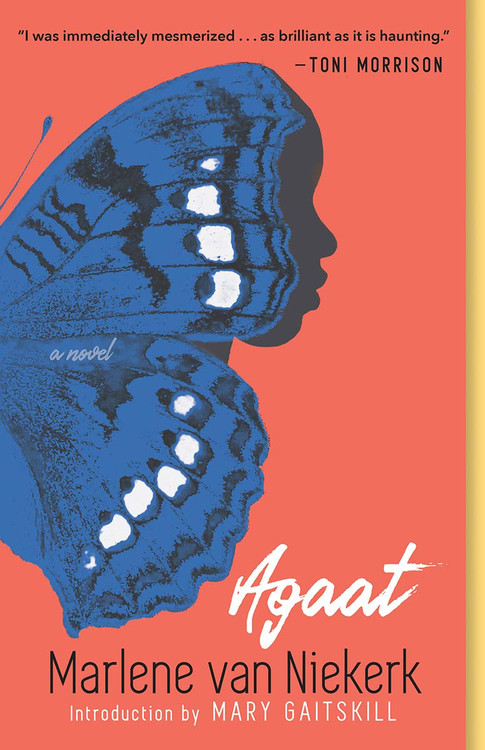 Agaat by Marlene Van Niekerk  (Author), Michiel Heyns (Translator), Mary Gaitskill (Introduction)