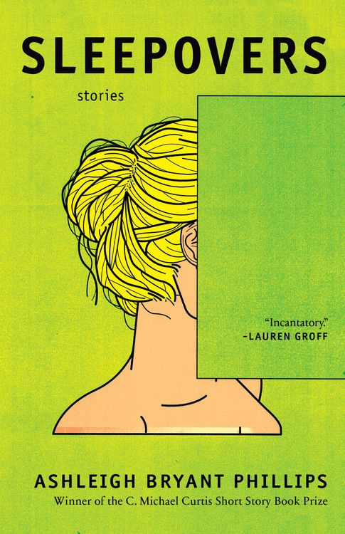 Sleepovers: Stories Paperback by Ashleigh Bryant Phillips (Author)