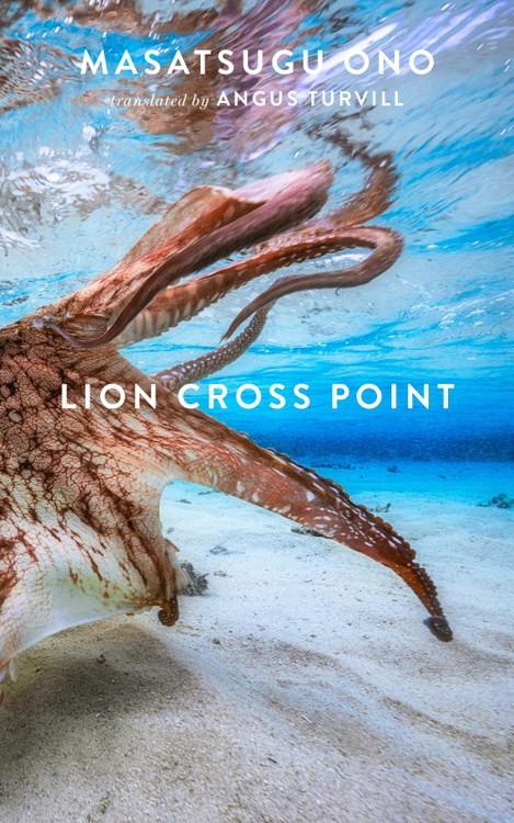 Lion Cross Point Paperback  by Masatsugu Ono (Author), Angus Turvill (Translator)