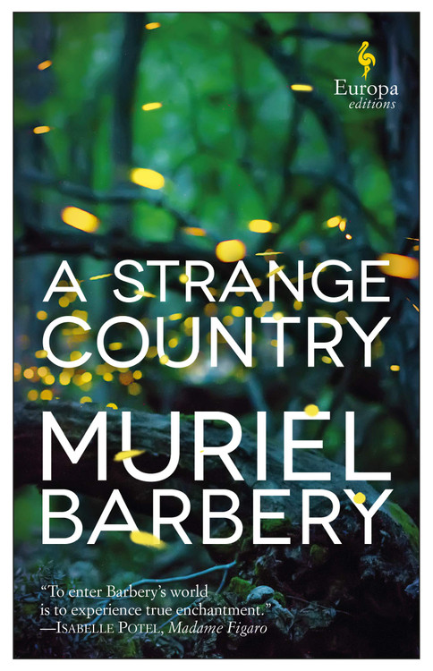 A Strange Country Paperback by Muriel Barbery  (Author), Alison Anderson (Translator)