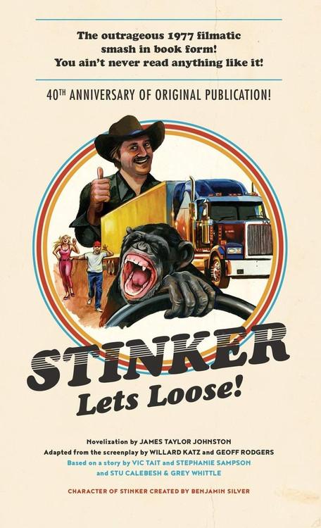 Stinker Lets Loose! Paperback by James Johnston