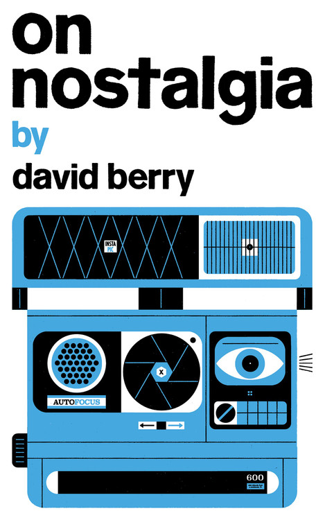 On Nostalgia (Exploded Views) Paperback by David Berry