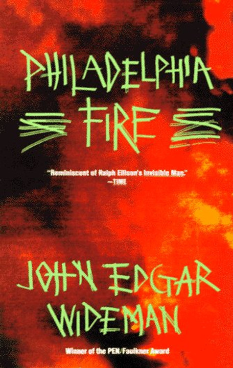 Philadelphia Fire Paperback – November 5, 1991 by John Edgar Wideman  (Author)