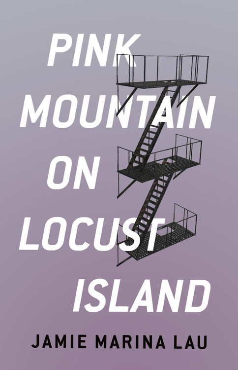 Pink Mountain on Locust Island Paperback by Jamie Marina Lau