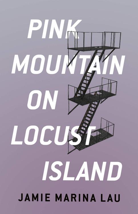 Pink Mountain on Locust Island Paperback by Jamie Marina Lau