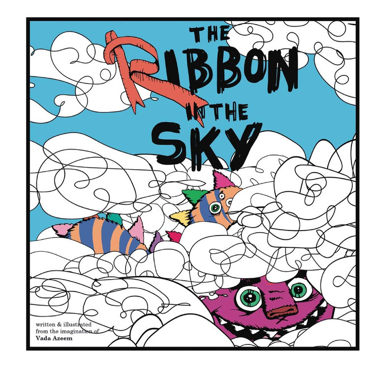 The Ribbon in the Sky Hardcover – Illustrated, August 8, 2020 by Vada Azeem (Author)