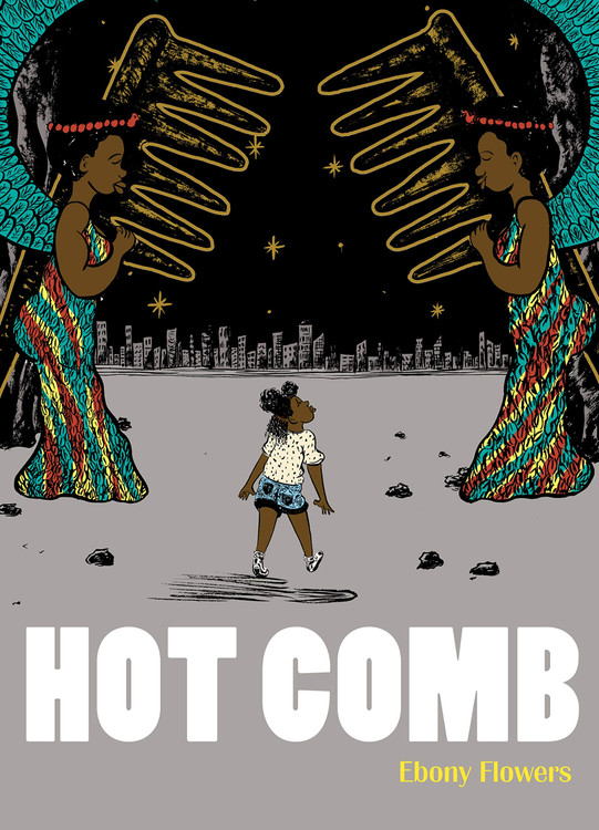 Hot Comb Paperback – June 18, 2019 by Ebony Flowers (Author)
