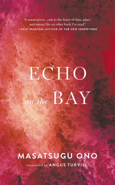 Echo on the Bay Paperback – June 9, 2020 by Masatsugu Ono  (Author), Angus Turvill (Translator)