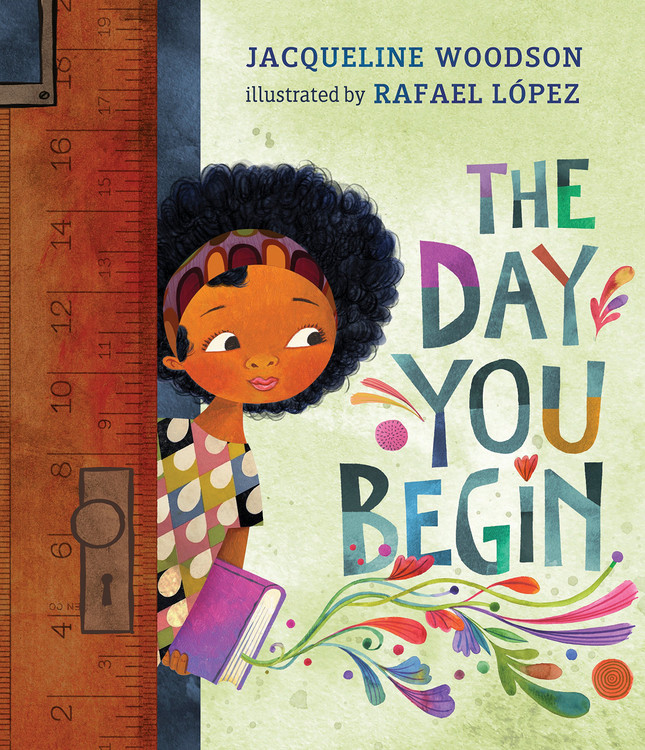 The Day You Begin Hardcover – Illustrated, August 28, 2018 by Jacqueline Woodson  (Author), Rafael López  (Illustrator)