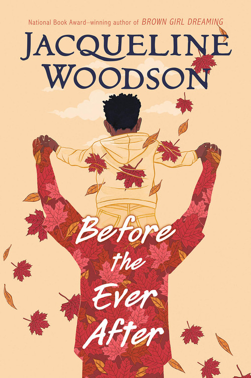 Before the Ever After Hardcover – September 1, 2020 by Jacqueline Woodson  (Author)