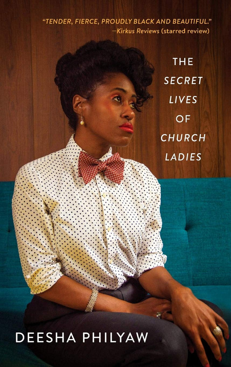 The Secret Lives of Church Ladies Paperback – September 1, 2020 by Deesha Philyaw  (Author)
