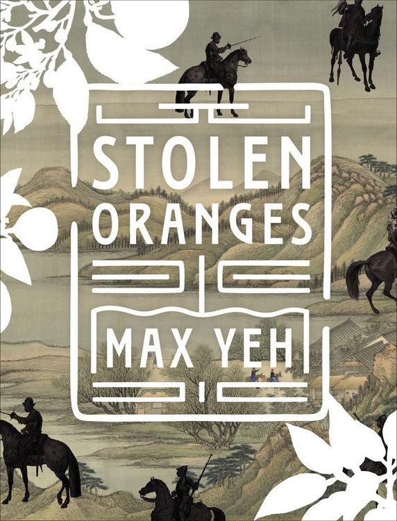 Stolen Oranges: Letters Between Cervantes and the Emperor of China, A Pseudo-Fiction Paperback – October 24, 2017 by Max Yeh (Author)
