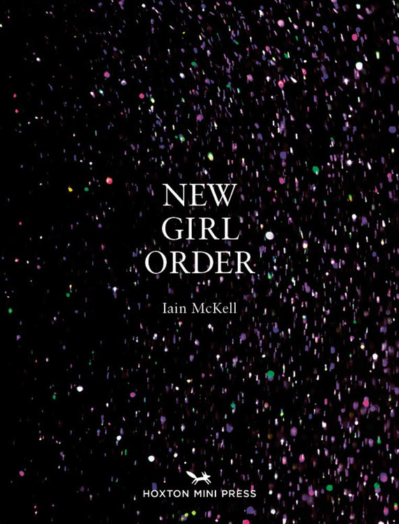 New Girl Order Hardcover – Illustrated, July 15, 2019 by Iain McKell (Author)