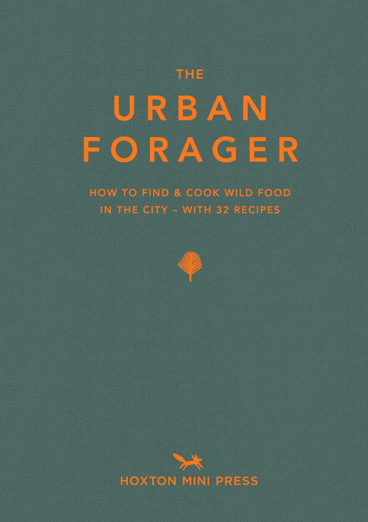 The Urban Forager: How to find and cook wild food in the city Hardcover – May 1, 2020 by Wross Lawrence (Author), Marco Kesseler (Photographer)