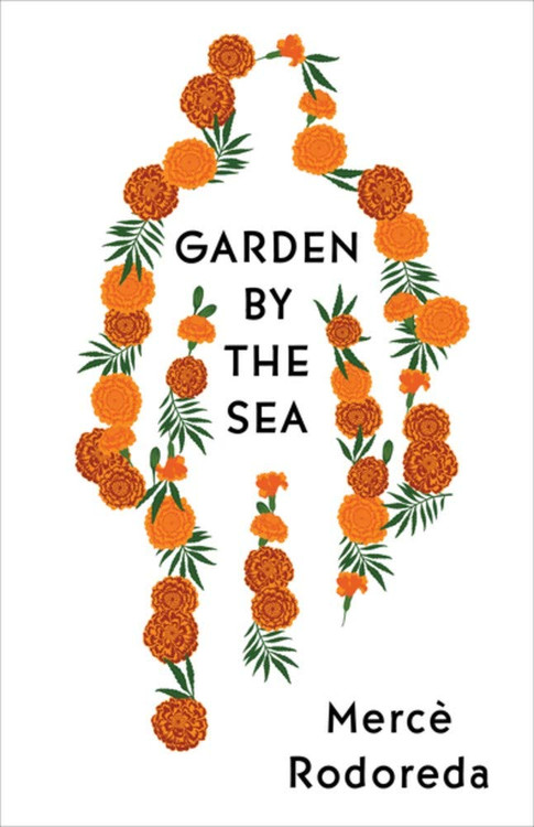 Garden by the Sea Paperback – February 18, 2020 by Mercè Rodoreda (Author), Martha Tennent (Translator)