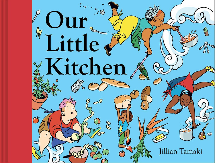 Our Little Kitchen Hardcover – Illustrated, September 22, 2020 by Jillian Tamaki  (Author)
