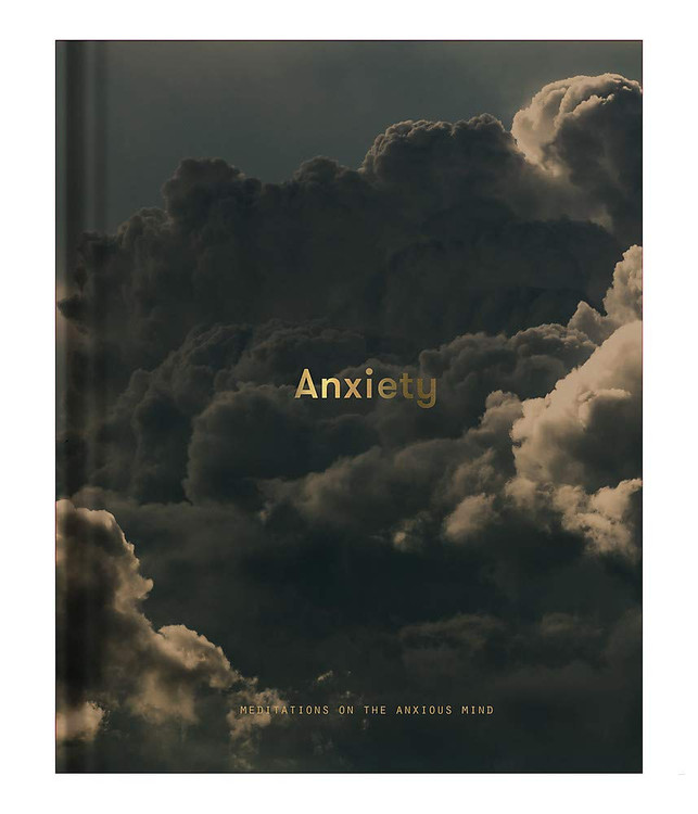 Anxiety: Meditations on the anxious mind Hardcover – November 3, 2020 by The School of Life  (Author), Alain de Botton (Editor)