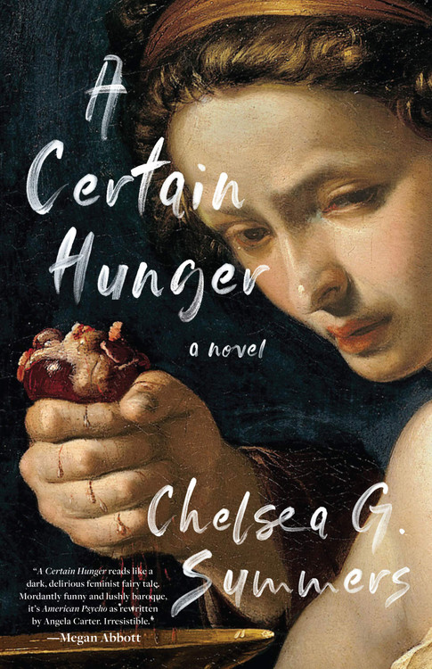 A Certain Hunger Hardcover – December 8, 2020 by Chelsea G. Summers (Author)