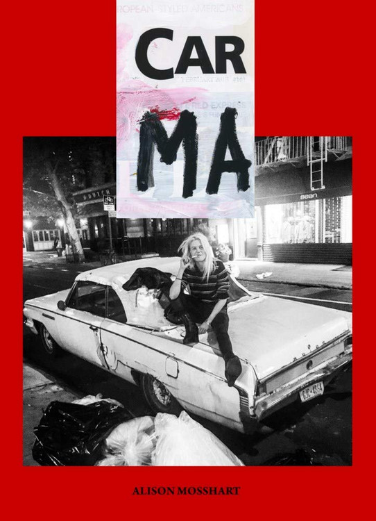 Car Ma (Consortium Book Sales) Paperback – August 11, 2020 by Alison Mosshart (Author)