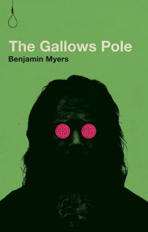 The Gallows Pole Paperback – October 15, 2019 by Benjamin Myers (Author)