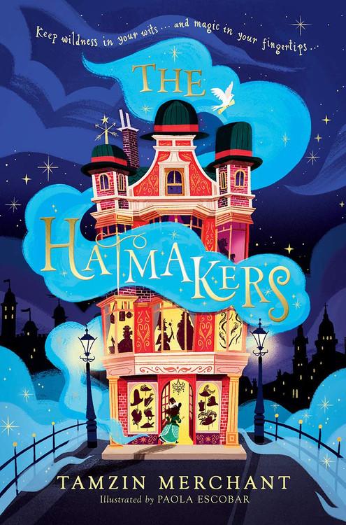 The Hatmakers Hardcover – February 2, 2021 by Tamzin Merchant  (Author), Paola Escobar (Illustrator)