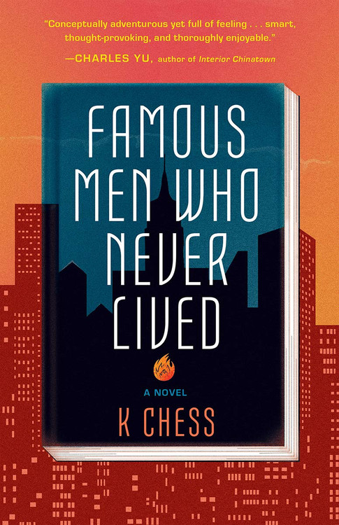 Famous Men Who Never Lived Paperback – February 2, 2021 by K. Chess  (Author)