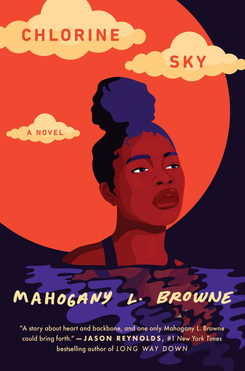 Chlorine Sky Hardcover – January 12, 2021 by Mahogany L. Browne  (Author)