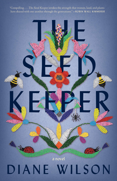 The Seed Keeper: A Novel Paperback – March 9, 2021 by Diane Wilson  (Author)