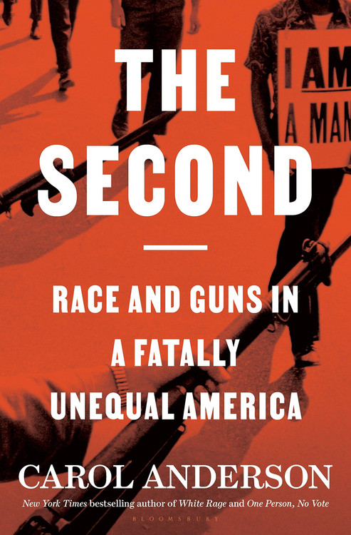 The Second: Race and Guns in a Fatally Unequal America Hardcover – June 1, 2021 by Carol Anderson  (Author)