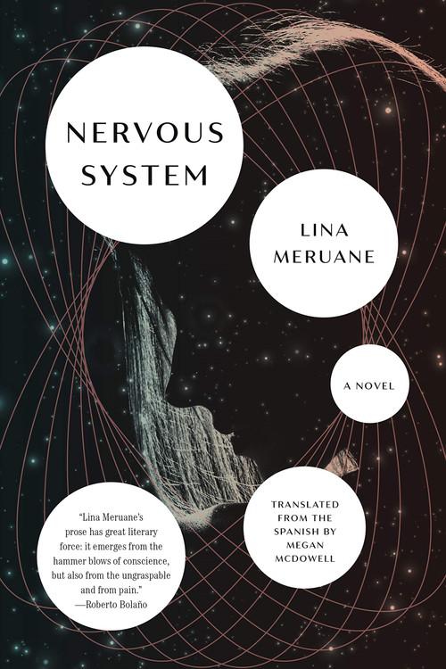Nervous System: A Novel Paperback – May 18, 2021 by Lina Meruane  (Author), Megan McDowell  (Translator)