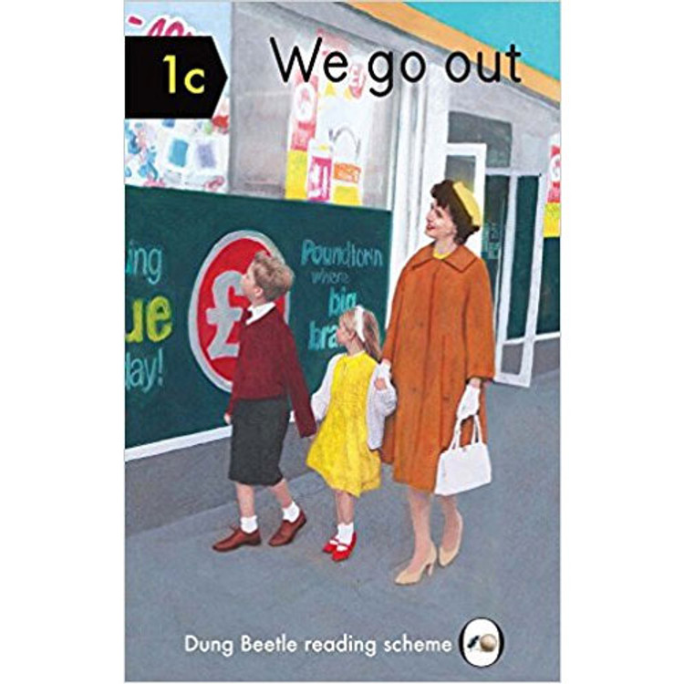 We Go Out (Dung Beetle New Words Reading Scheme)