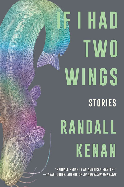 If I Had Two Wings: Stories Paperback – August 10, 2021 by Randall Kenan  (Author)