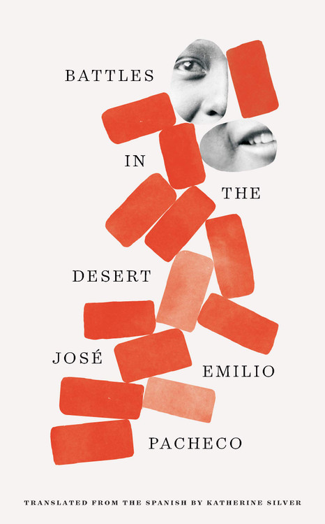 Battles in the Desert (40th Anniversary Edition) Paperback – June 1, 2021 by Jose Emilio Pacheco (Author), Katherine Silver (Translator)