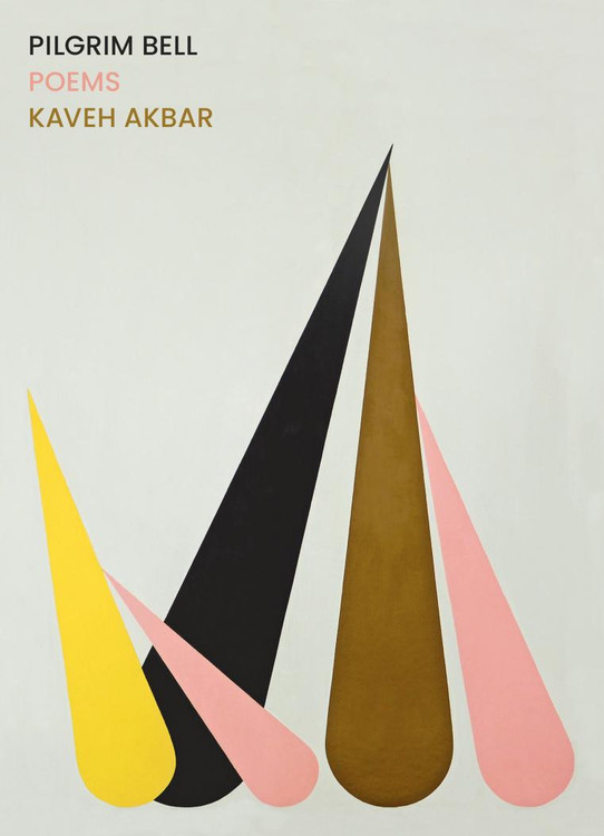 Pilgrim Bell: Poems Paperback – August 3, 2021 by Kaveh Akbar  (Author)