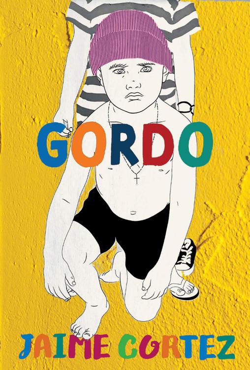 Gordo Paperback – August 17, 2021 by Jaime Cortez  (Author)
