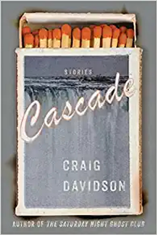 Cascade: Stories Paperback – October 26, 2021 by Craig Davidson  (Author)