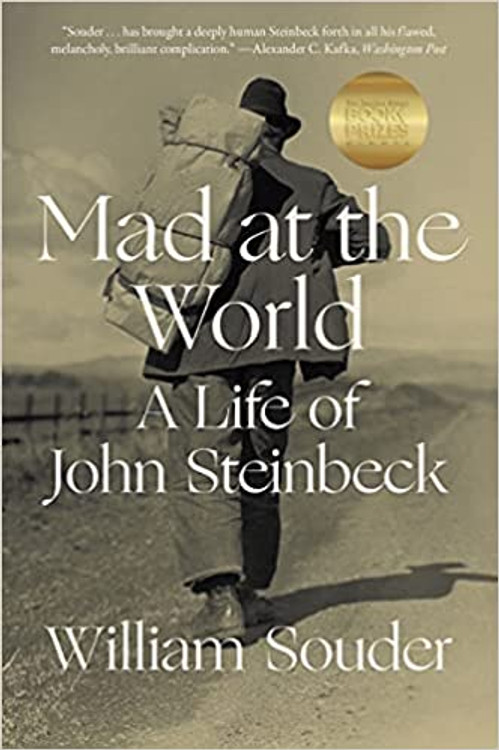 Mad at the World: A Life of John Steinbeck Paperback – October 26, 2021 by William Souder  (Author)