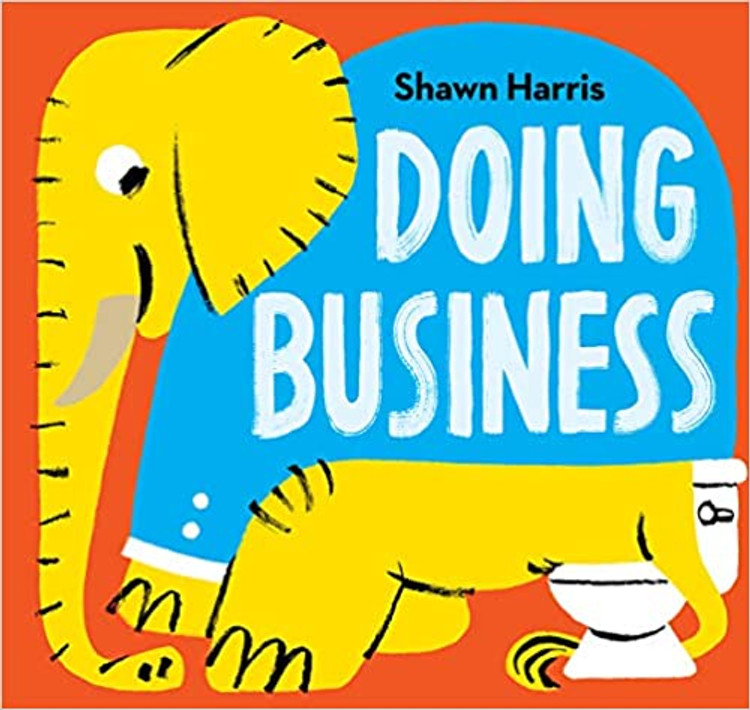 Doing Business Hardcover – Picture Book, August 31, 2021 by Shawn Harris  (Author)
